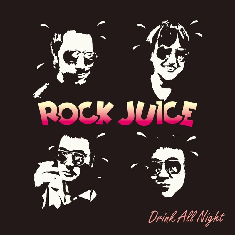 ROCK JUICE - Drink all night LP